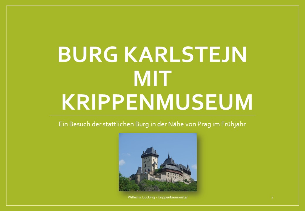 Krippenmuseum Burg Karlstein Krippenfreunde Osnabrück nativity betlemu presepe